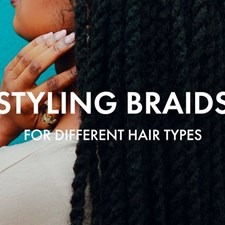 3 Braids and Products for Different Hair Types